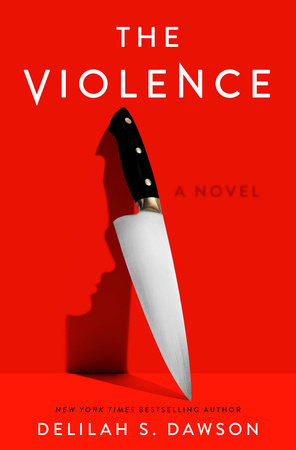 The Violence by Delilah S. Dawson