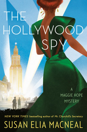 The Hollywood Spy by Susan Elia MacNeal
