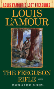 The Ferguson Rifle (Louis L'Amour's Lost Treasures)