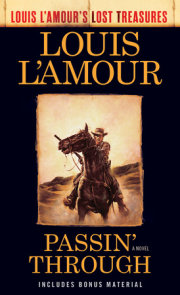 Passin' Through (Louis L'Amour's Lost Treasures)