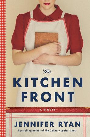 The Kitchen Front by Jennifer Ryan