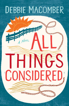 All Things Considered by Debbie Macomber