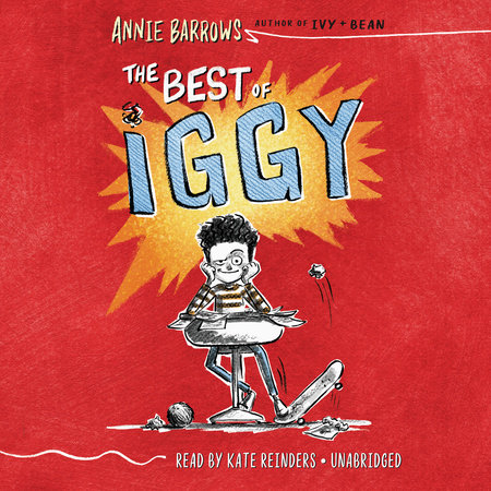The Best of Iggy by Annie Barrows