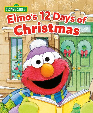 Elmo's 12 Days of Christmas (Sesame Street) by Sarah Albee