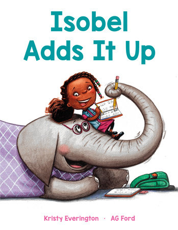 Isobel Adds It Up by Kristy Everington