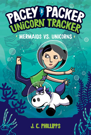 Pacey Packer, Unicorn Tracker 3: Mermaids vs. Unicorns by J.C. Phillipps