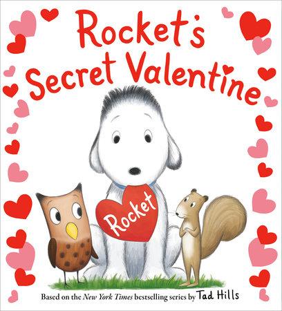 Rocket's Secret Valentine by Tad Hills