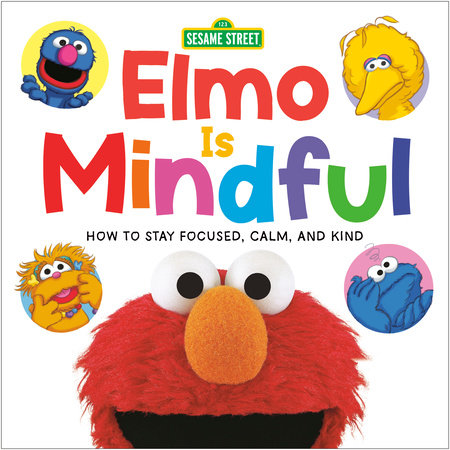 Elmo Is Mindful (Sesame Street) by Random House