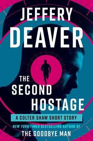 The Second Hostage by Jeffery Deaver