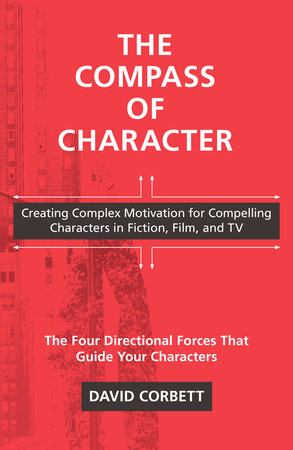 The Compass of Character by David Corbett