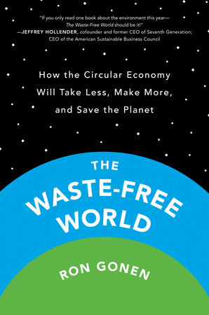 The Waste-Free World by Ron Gonen