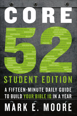 Core 52 Student Edition by Mark E. Moore