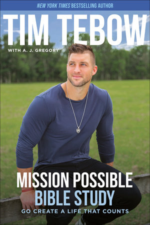 Mission Possible Bible Study by Tim Tebow