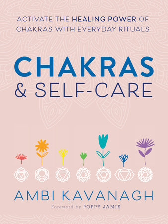 Chakras & Self-Care by Ambi Kavanagh