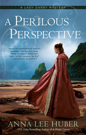A Perilous Perspective by Anna Lee Huber