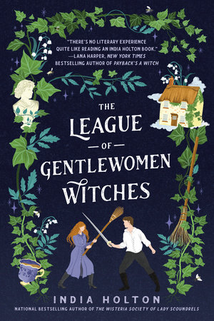 The League of Gentlewomen Witches by India Holton
