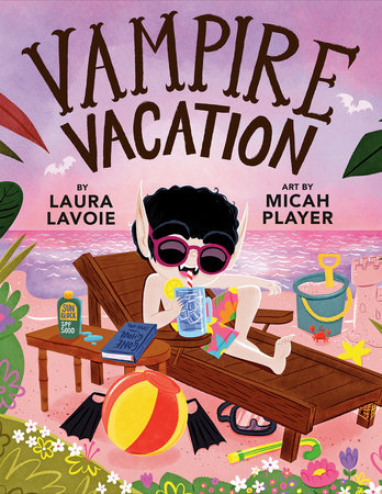Vampire Vacation by Laura Lavoie