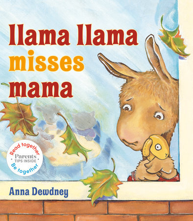 Llama Llama Misses Mama: Read Together Edition by Anna Dewdney