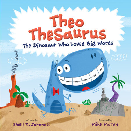 Theo TheSaurus by Shelli R. Johannes