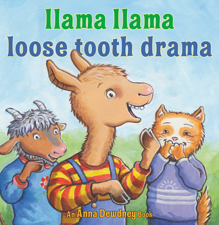 Llama Llama Loose Tooth Drama by Anna Dewdney