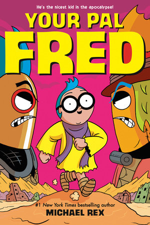 Your Pal Fred by Michael C. Rex