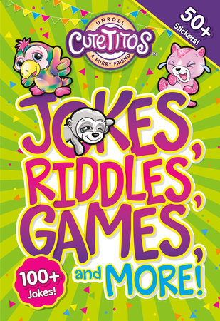 Cutetitos Jokes, Riddles, Games, and More! by Stephen Behling