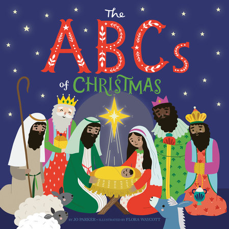 The ABCs of Christmas by Jo Parker