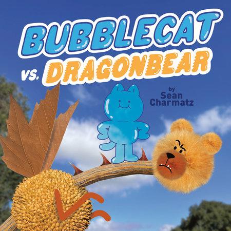 BubbleCat vs. DragonBear by Sean Charmatz
