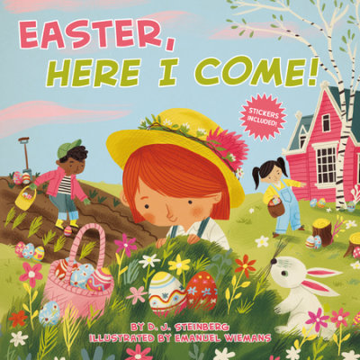 Easter, Here I Come! by D.J. Steinberg