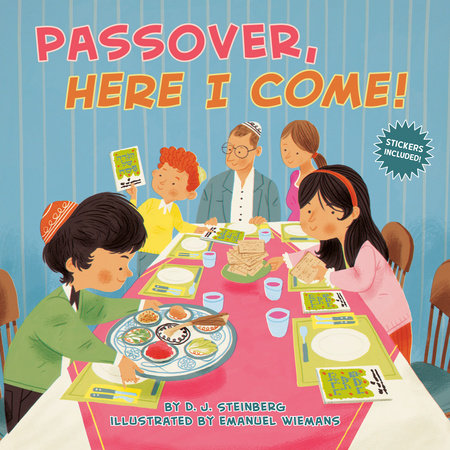 Passover, Here I Come! by D.J. Steinberg