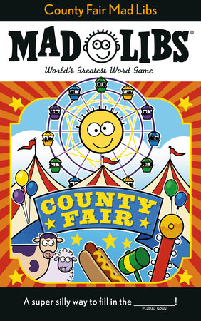 County Fair Mad Libs by Sarah Fabiny