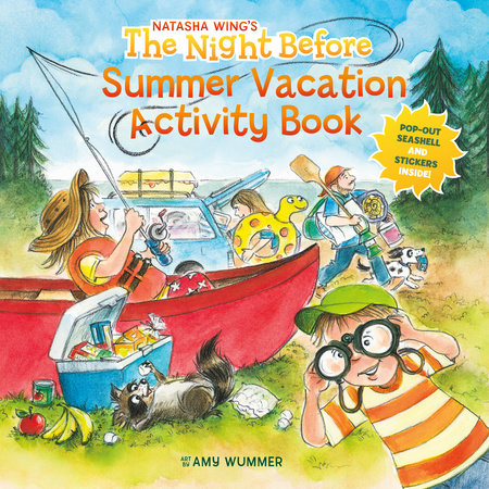 The Night Before Summer Vacation Activity Book by Natasha Wing; Illustrated by Amy Wummer