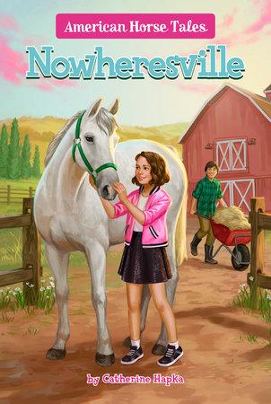 Nowheresville #5 by Catherine Hapka