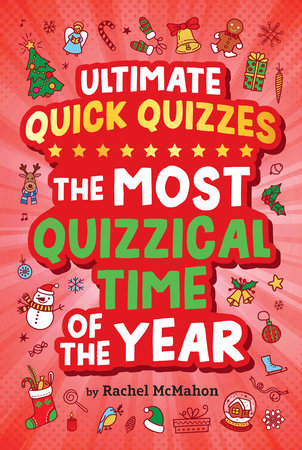 The Most Quizzical Time of the Year by Rachel McMahon