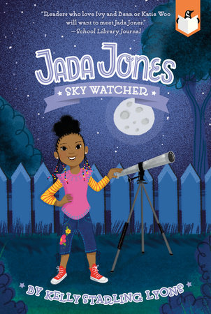 Sky Watcher #5 by Kelly Starling Lyons