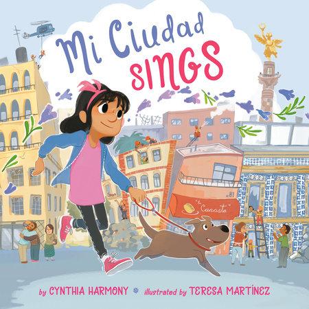 Mi Ciudad Sings by Cynthia Harmony