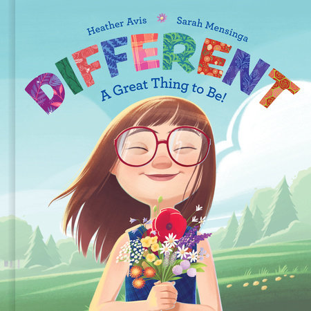 Different--A Great Thing to Be! by Heather Avis