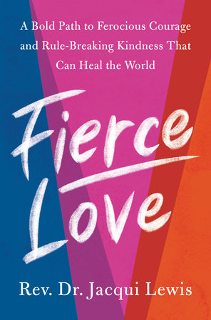 Fierce Love by Dr. Jacqui Lewis