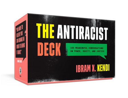 The Antiracist Deck by Ibram X. Kendi