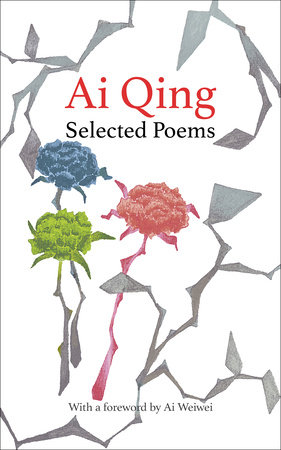 Selected Poems by Ai Qing
