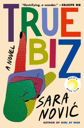 True Biz by Sara Novic