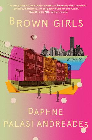 Brown Girls by Daphne Palasi Andreades