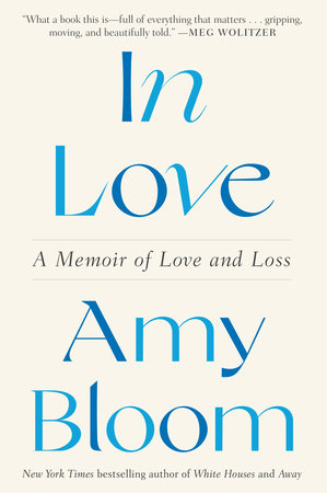 In Love by Amy Bloom