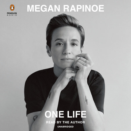 One Life by Megan Rapinoe and Emma Brockes