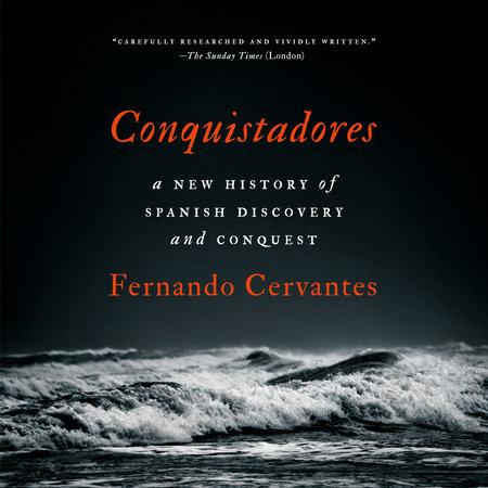 Conquistadores by Fernando Cervantes