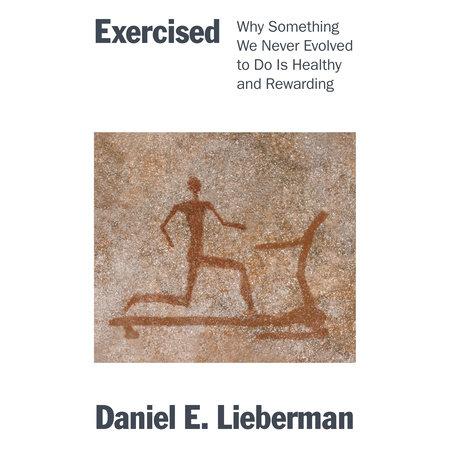 Exercised by Daniel Lieberman