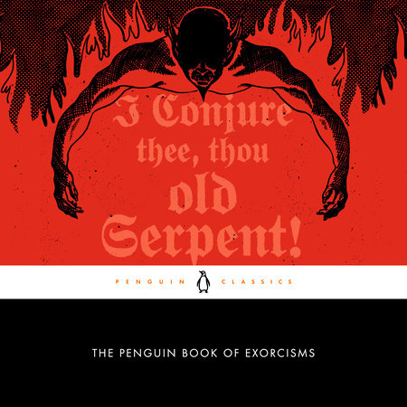The Penguin Book of Exorcisms by