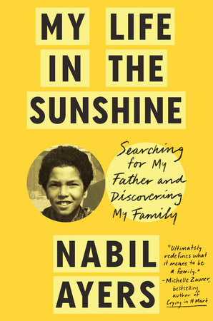 My Life in the Sunshine by Nabil Ayers