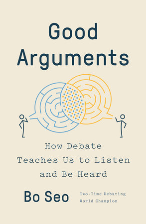 Good Arguments by Bo Seo