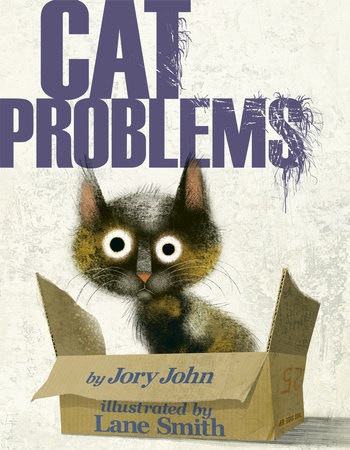 Cat Problems by Jory John